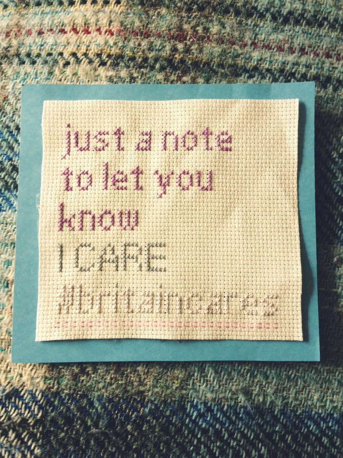 "embroidery that reads ""just a note to let you know I CARE #britaincares"""